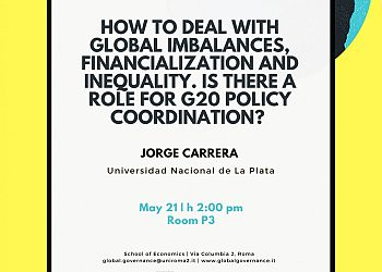 How to deal with global Imbalances, financialization and inequality. Is there a role for G20 policy coordination?