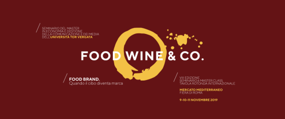 SAVE THE DATE! Food, Wine & Co. - Food Brand. Quando il cibo diventa marca - VIII Edizione