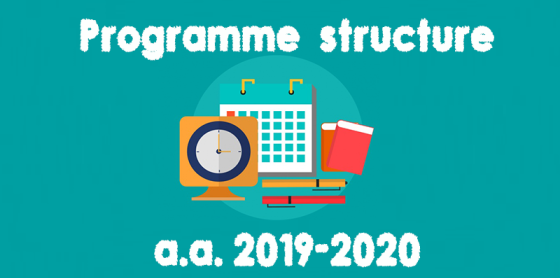 Programme structure a.a. 2019-2020